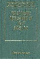 bokomslag THE ECONOMIC DEVELOPMENT OF ITALY SINCE 1870