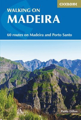 bokomslag Walking on Madeira: 60 mountain and levada routes on Madeira and Porto Santo