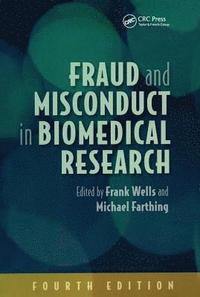 bokomslag Fraud and Misconduct in Biomedical Research, 4th edition