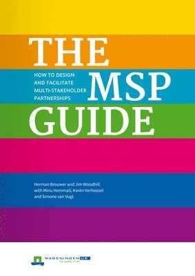bokomslag Msp guide - how to design and facilitate multi-stakeholder partnerships