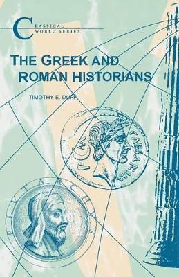 bokomslag The Greek and Roman Historians