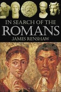 bokomslag In Search of the Romans