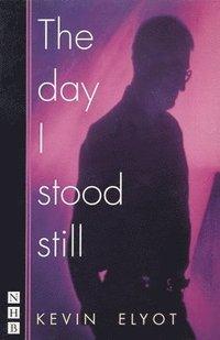 bokomslag The Day I Stood Still