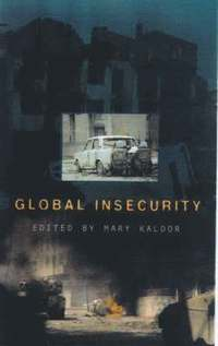 bokomslag Global Insecurity: v. 3 Restructuring the Global Military Sector