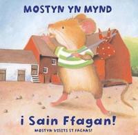 bokomslag Anturiaethau Mostyn: Mostyn yn Mynd i Sain Ffagan!/Mostyn Visits St Fagans!