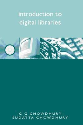 bokomslag Introduction to Digital Libraries