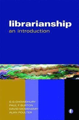 bokomslag Librarianship: The Complete Introduction