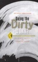 bokomslag Doing the Dirty Work?