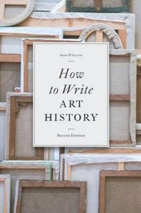 bokomslag How to Write Art History