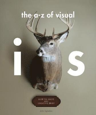 bokomslag The A - Z of Visual Ideas: How to Solve any Creative Brief