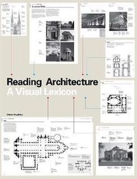 bokomslag Reading Architecture: A Visual Lexicon