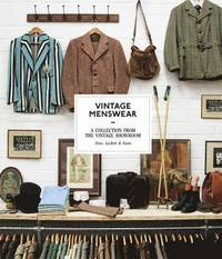 bokomslag Vintage menswear: a collection from the vintage showroom