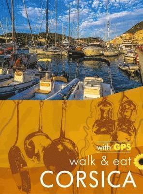 bokomslag Corsica Walk &; Eat