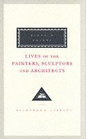 bokomslag Lives Of The Painters, Sculptors And Architects Volume 2