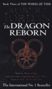 bokomslag The Dragon Reborn: Book 3 of the Wheel of Time