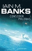 bokomslag Consider Phlebas: A Culture Novel