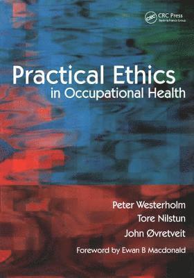 bokomslag Practical Ethics in Occupational Health