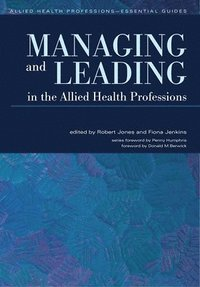 bokomslag Managing and Leading in the Allied Health Professions