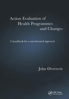bokomslag Action Evaluation of Health Programmes and Changes