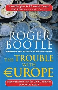 bokomslag The Trouble with Europe