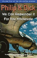 bokomslag We Can Remember It For You Wholesale