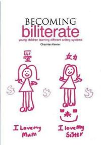 bokomslag Becoming Biliterate: Young Children Learning Different Writing Systems