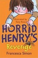bokomslag Horrid Henry's Revenge