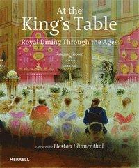 bokomslag At the King's Table: Royal Dining Through the Ages