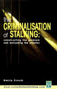 bokomslag Criminalisation Of Stalking
