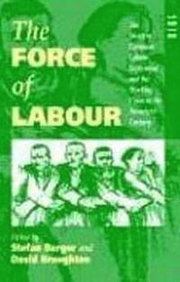 bokomslag The Force of Labour