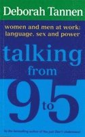 bokomslag Talking From 9-5: Women and Men at Work: Language, Sex and Power
