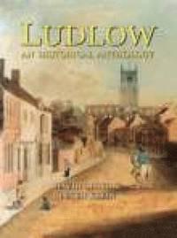 bokomslag Ludlow: An Historical Anthology