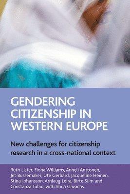 bokomslag Gendering Citizenship in Western Europe