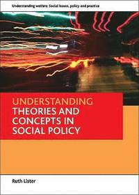 bokomslag Understanding theories and concepts in social policy