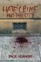 bokomslag 'Hate Crime' and the City