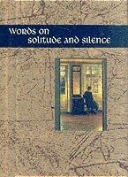 bokomslag Words on Solitude and Silence