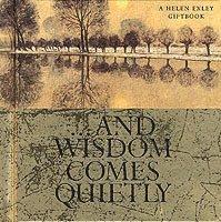 bokomslag And Wisdom Comes Quietly