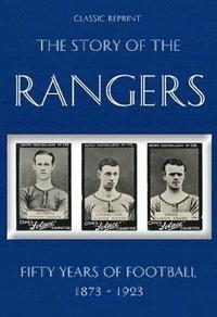 bokomslag Classic Reprint : The Story of the Rangers - Fifty Years of Football 1873 to 1923