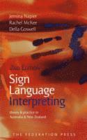 bokomslag Sign Language Interpreting: Theory and practice in Australia and New Zealand