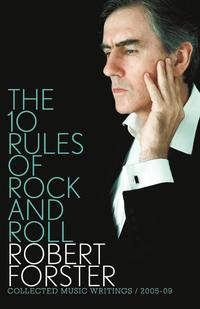 bokomslag The 10 Rules Of Rock And Roll: Collected Music Writings / 2005-09