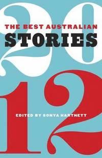 bokomslag The Best Australian Stories 2012