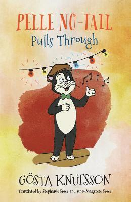 bokomslag Pelle No-Tail Pulls Through (Book 3)