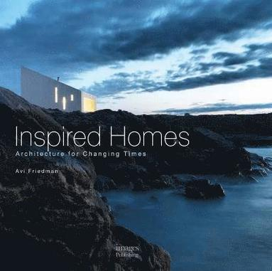bokomslag Inspired Homes: Architecture for Changing Times