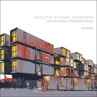 bokomslag Innovative Student Residences: New Directions in Sustainable
