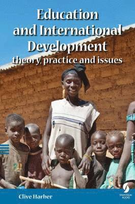 bokomslag Education and international development : theory, practice and issues.
