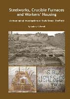 bokomslag Steelworks, Crucible Furnaces and Workers' Housing