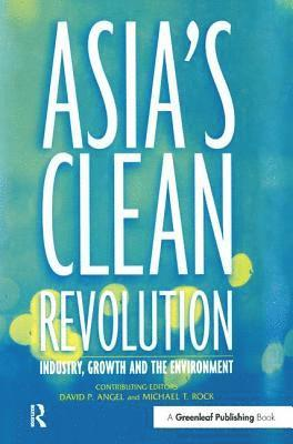 bokomslag Asia's Clean Revolution: Industry, Growth and the Environment