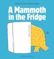 bokomslag Mammoth in the Fridge