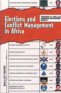 bokomslag Elections and Conflict Management in Africa