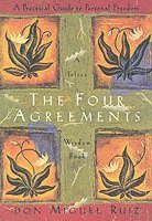 bokomslag The Four Agreements Illustrated Edition: A Practical Guide to Personal Freedom